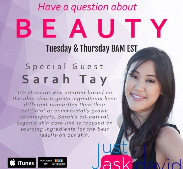 Why Use Natural Skin Care with Sarah Tay